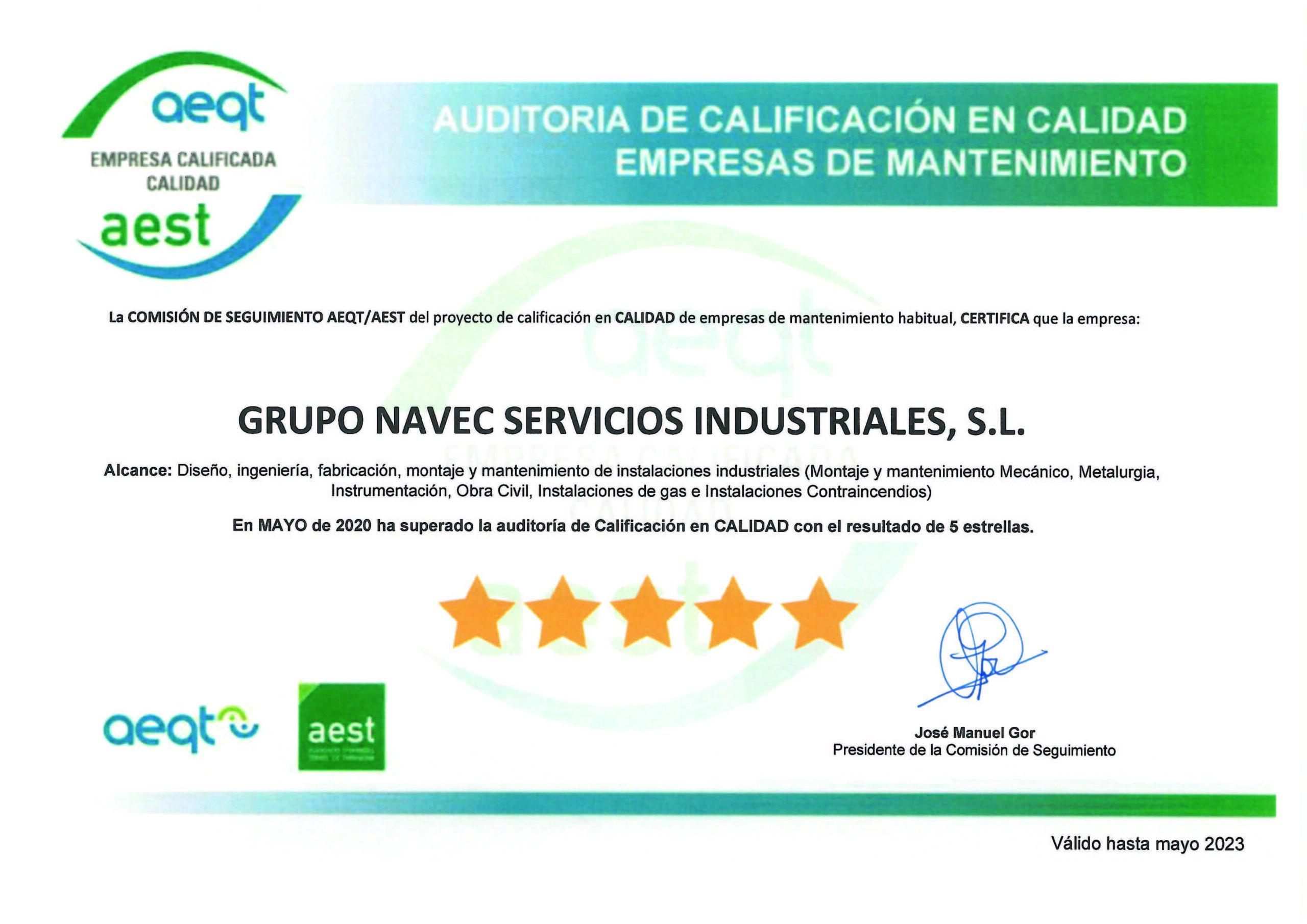 Grupo Navec supera le recertificación en Seguridad y Calidad en la AEQT de Tarragona.